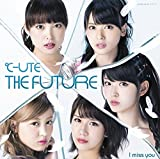 ℃-ute「THE FUTURE」