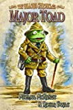 img - for Major Toad (The Willows Chronicles Book 1) book / textbook / text book
