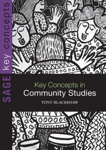 Key Concepts in Community Studies (SAGE Key Concepts series)