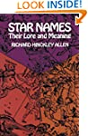 Star Names: Their Lore and Meaning (D...