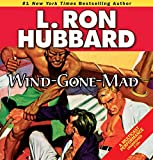 img - for Wind-Gone-Mad (Stories from the Golden Age) (Military & War Short Stories Collection) book / textbook / text book