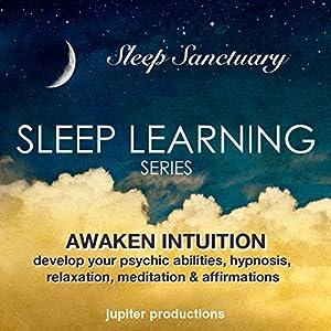Awaken Intuition - Develop Your Psychic Abilities Speech