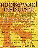 Moosewood Restaurant New Classics