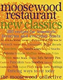Moosewood Restaurant New Classics (0609802410) by Moosewood Collective