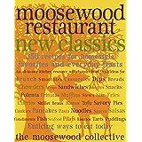 Moosewood Restaurant New Classics ~ Moosewood Collective