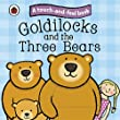 Goldilocks and the Three Bears: Ladybird Touch and Feel Fairy Tales (Ladybird Tales)