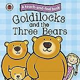 Ladybird Goldilocks and the Three Bears: Ladybird Touch and Feel Fairy Tales (Ladybird Tales)