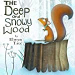 The Deep and Snowy Wood (Christmas Pi...