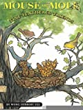 img - for Mouse and Mole, Fine Feathered Friends (A Mouse and Mole Story) [Hardcover] [2009] (Author) Wong Herbert Yee book / textbook / text book