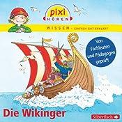 Die Wikinger (Pixi Wissen) | Monica Wittmann