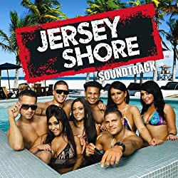 Jersey Shore Soundtrack (Parental Advisory for Explicit Content)