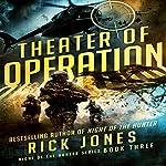 Theater of Operation: Hunter, Book 3 | Rick Jones