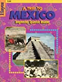 img - for A Trip To Mexico Beginning Spanish Reader book / textbook / text book