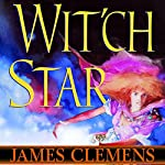 Wit'ch Star: The Banned and the Banished, Book 5 | James Clemens