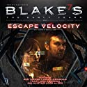Blake's 7: Zen - Escape Velocity (Dramatized)  by James Swallow Narrated by Zoe Tapper, Jason Merrells, Tracy-Ann Oberman, Alistair Lock