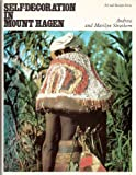 Self-decoration in Mount Hagen (Art & Society)