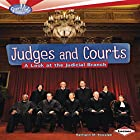 Judges and Courts: A Look at the Judicial Branch Hörbuch von Kathiann M. Kowalski Gesprochen von:  Intuitive