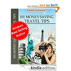 101 Money Saving Travel Tips (Travel Free eGuidebooks)
