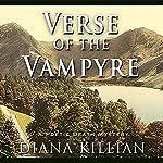 Verse of the Vampyre: Poetic Death Mystery, Book 2 (       UNABRIDGED) by Diana Killian Narrated by Saskia Maarleveld
