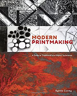 Book Cover: Modern Printmaking: A Guide to Traditional and Digital Techniques