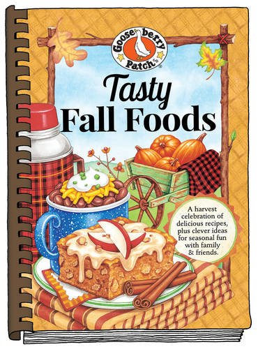 Tasty Fall Cooking by Gooseberry Patch