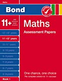 J M Bond Bond Maths Assessment Papers: 11+-12+ Years Book 1 (Bond Assessment Papers)