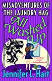 All Washed Up (Laundry Hag Series, Book 3)