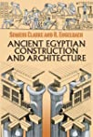 Ancient Egyptian Construction and Arc...