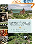 The Community-Scale Permaculture Farm...