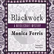 Blackwork: A Needlecraft Mystery | Monica Ferris