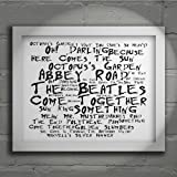 `Noir Paranoiac` Art Print - THE BEATLES - Abbey Road - Signed & Numbered Limited Edition Typography Wall Art Print - Song Lyrics Mini Poster