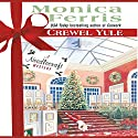 Crewel Yule Audiobook by Monica Ferris Narrated by Melissa Hughes