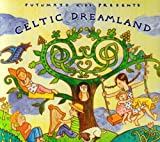 Celtic Dreamland (Putumayo Kids)