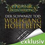 Der schwarze Tod (Die Chronik der Unsterblichen 12) | Wolfgang Hohlbein