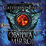 Obsidian Mirror | Catherine Fisher
