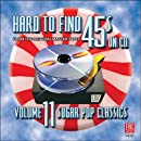 Hard To Find 45s On CD, Volume 11 (Sugar Pop Classics)