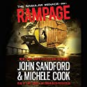 Rampage: The Singular Menace, Book 3 Hörbuch von John Sandford, Michele Cook Gesprochen von: Tara Sands