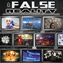 A False Reality  by Philip Gardiner Narrated by Simon Oliver
