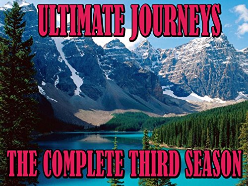 Ultimate Journeys - The Complete Series