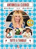 Tutti a tavola!: Le nuove ricette della prova del cuoco (Italian Edition)