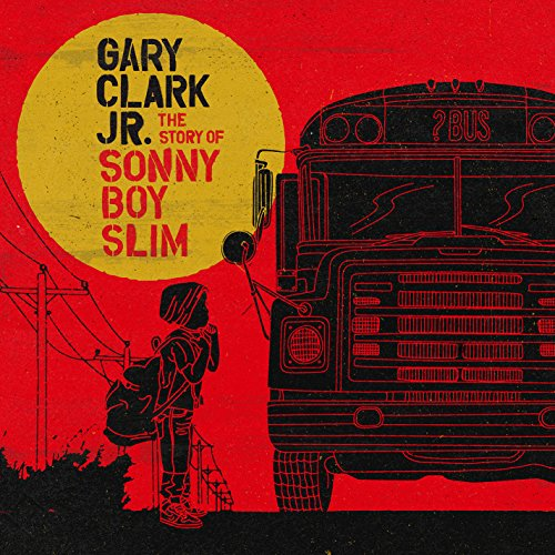 Vinilo : Gary Clark Jr. - Story of Sonny Boy Slim (Digital Download Card, 2 Disc)