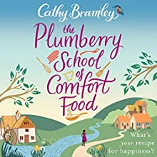 The Plumberry School of Comfort Food Audiobook by Cathy Bramley Narrated by Colleen Prendergast, Duncan Honeyman