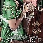 Awakening Amelia Hörbuch von Kate Pearce Gesprochen von: Julie Maisey