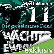 Wächter 11: Der gemeinsame Feind | Sergej Lukianenko