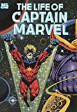The Life of Captain Marvel (Marvel Comics) (087135635X) by Starlin, Jim