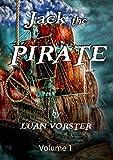 Jack the Pirate (Jack the Pirate (A Pirates Tale) Book 1)