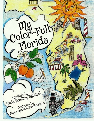 My Color-Full Florida: A fun and interactive way to learn about Florida's history