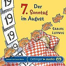 Der 7. Sonntag im August Hörbuch von Sabine Ludwig Gesprochen von: Laura Maire
