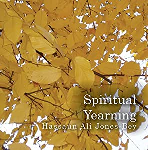 "Spiritual Yearning: Ceremony for ""A Heart at the Heart of Life"""