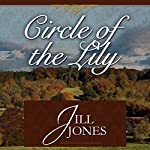 Circle of the Lily | Jill Jones